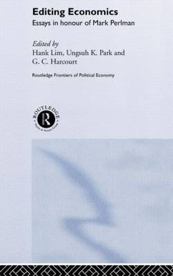 Editing Economics: Essays in Honour of Mark Perlman