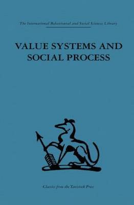Value Systems and Social Process