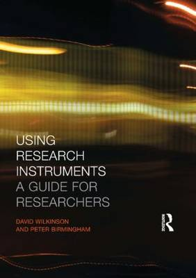 Using Research Instruments: A Guide for Researchers