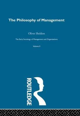 The Philosophy of Management: Volume 2: Philosophy of Management