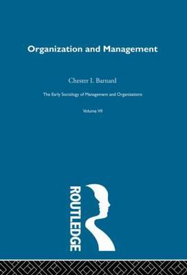 Organization and Management: Selected Papers: v. 7: Organization and Management