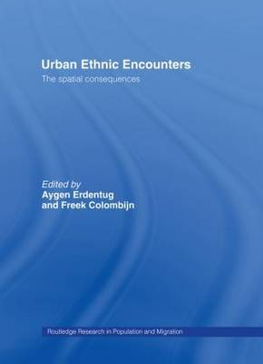 Urban Ethnic Encounters: The Spatial Consequences