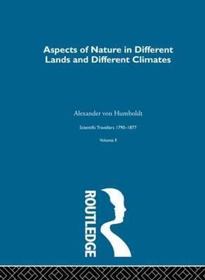 Aspect Nature:Scientific Travellers, 1790-1877: Volume 2
