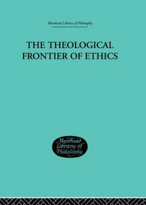 The Theological Frontier of Ethics