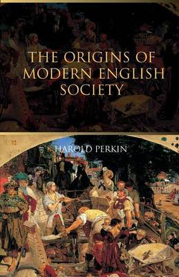 The Origins of Modern English Society