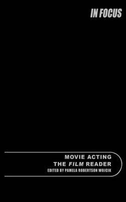 Movie Acting, the Film Reader