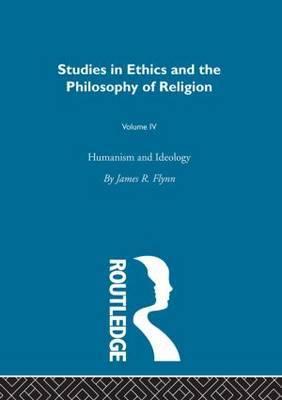 Humanism & Ideology: Volume 4