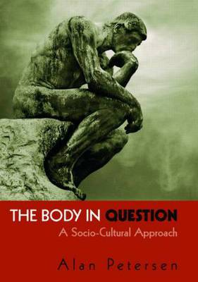 The Body in Question: A Socio-Cultural Approach