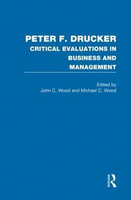 Peter F Drucker: A Critical Evaluation