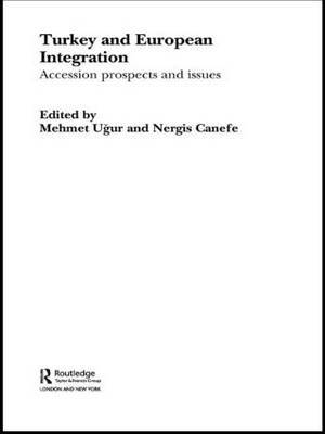 Turkey and European Integration: Accession Prospects and Issues