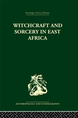 Witchcraft and Sorcery in East Africa