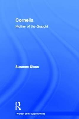 Cornelia: Mother of the Gracchi