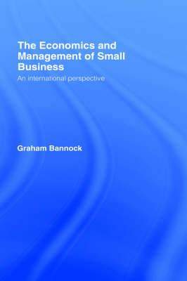 The Economics and Management of Small Business: An International Perspective