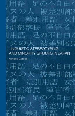 Linguistic Stereotyping and Minority Groups in Japan