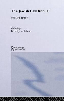 The Jewish Law Annual: Volume 15