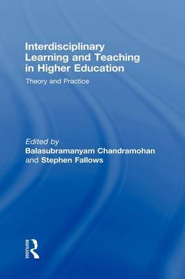 Interdisciplinary Learning and Teaching in Higher Education: Theory and Practice