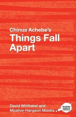 Chinua Achebe's  Things Fall Apart : A Routledge Study Guide