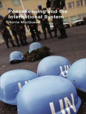 Peacekeeping and the International System