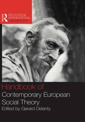The Handbook of Contemporary European Social Theory
