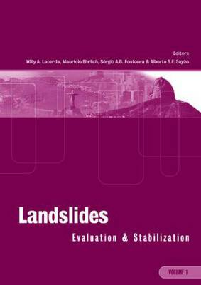 Landslides: Evaluation and Stabilization/Glissement de Terrain: Evaluation et Stabilisation, Set of 2 Volumes: Proceedings of the Ninth International Symposium on Landslides, June 28 -July 2, 2004 Rio de Janeiro, Brazil