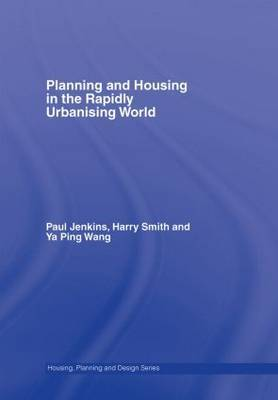 Planning and Housing in the Rapidly Urbanising World