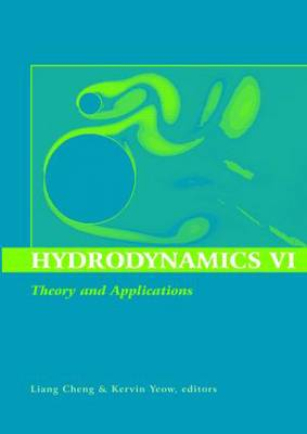 Hydrodynamics: Theory and Applications : Proceedings of the 6th International Conference on Hydrodynamics, 24-26 November 2004, Perth, Western Australia: Volume 6