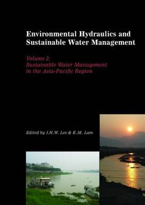 Environmental Hydraulics and Sustainable Water Managementt: Proceedings of the 4th International Symposium on Environmental Hydraulics & 14th Congress of Asia and Pacific Division, International Association of Hydraulic Engineering and Research, 15-18 Dec
