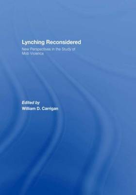 Lynching Reconsidered: New Perspectives in the Study of Mob Violence