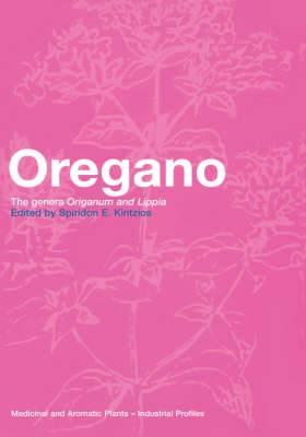 Oregano: The Genera Origanum and Lippia