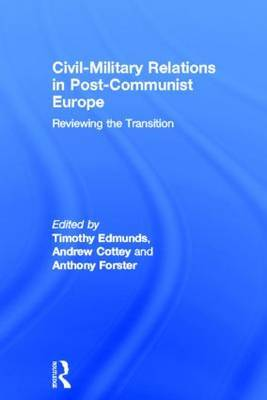 Civil-military Relations in Post-communist Europe