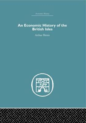 An Economic History of the British Isles