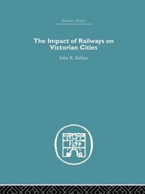 The Impact of Railways on Victorian Cities