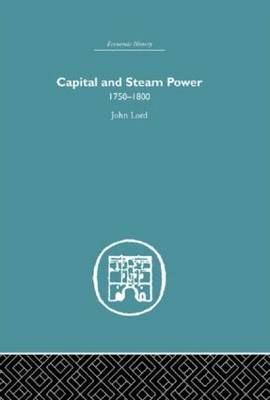 Capital and Steam Power: 1750-1800