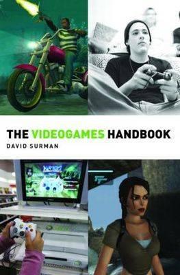 The Videogames Handbook: Volume 3