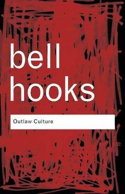 Outlaw Culture: Resisting Representations