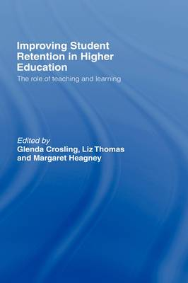 Improving Student Retention in Higher Education: The Role of Teaching and Learning
