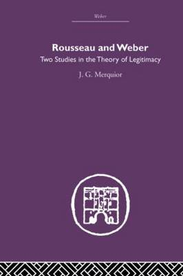 Rousseau and Weber