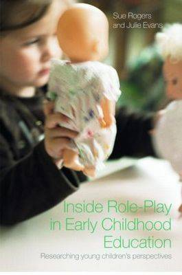 Inside Role Play in Early Childhood Education: Researching Young Children's Perspectives