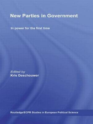 New Parties in Government: In Power for the First Time