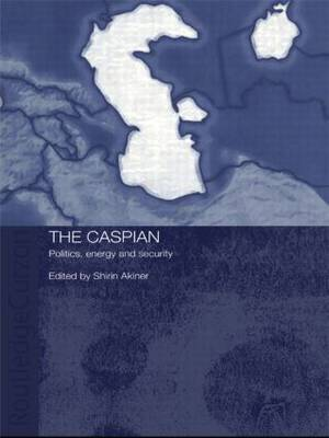 The Caspian: Politics, Energy and Security