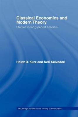 Classical Economics and Modern Theory: Studies in Long-Period Analysis