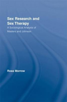 Sex Research and Sex Therapy: A Sociological Analysis of Masters and Johnson