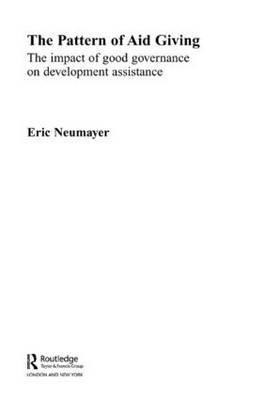 The Pattern of Aid Giving: The Impact of Good Governance on Development Assistance