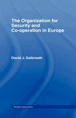 The Organization for Security and Co-Operation in Europe (OSCE)