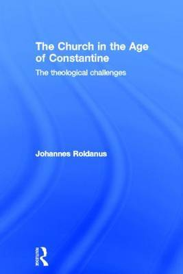 The Church in the Age of Constantine
