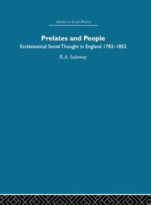Prelates and People: Ecclesiastical Social Thought in England, 1783-1852