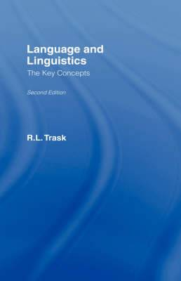 Language and Linguistics: the Key Concepts