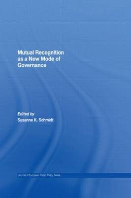 Mutual Recognition as a New Mode of Governance
