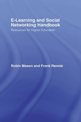 The E-learning and Social Networking Handbook: Resources for Higher Education