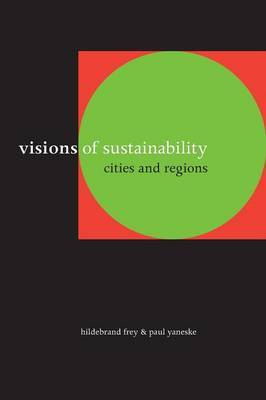 Visions of Sustainability: Cities and Regions